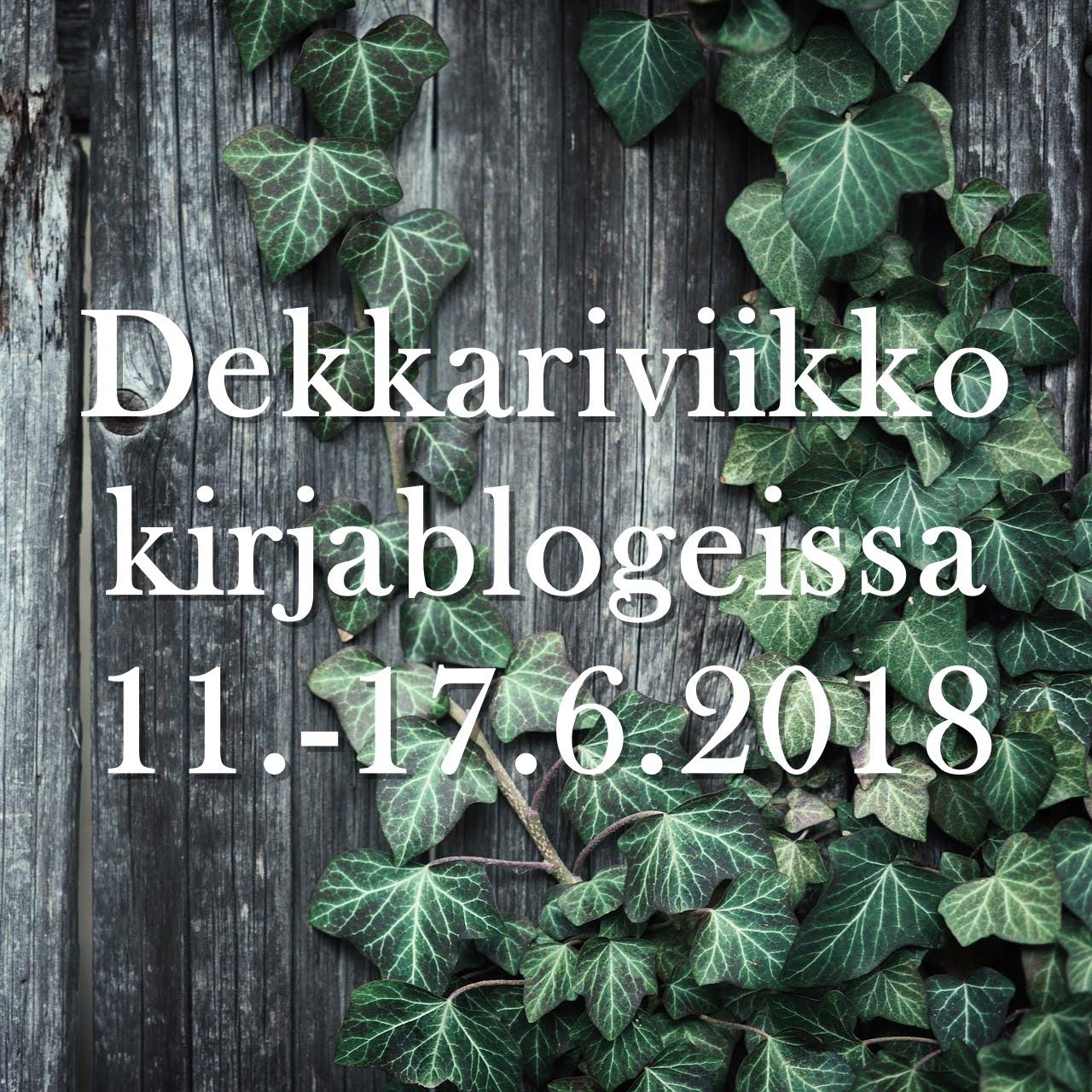 Dekkariviikko kirjablogeissa (11.-17.6.2018)