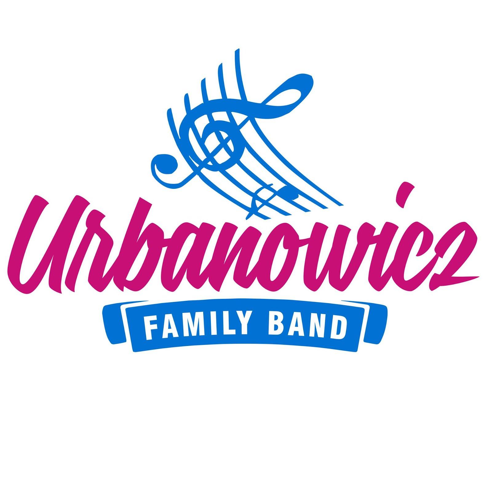 .....: Urbanowicz FAMILY Band :.....