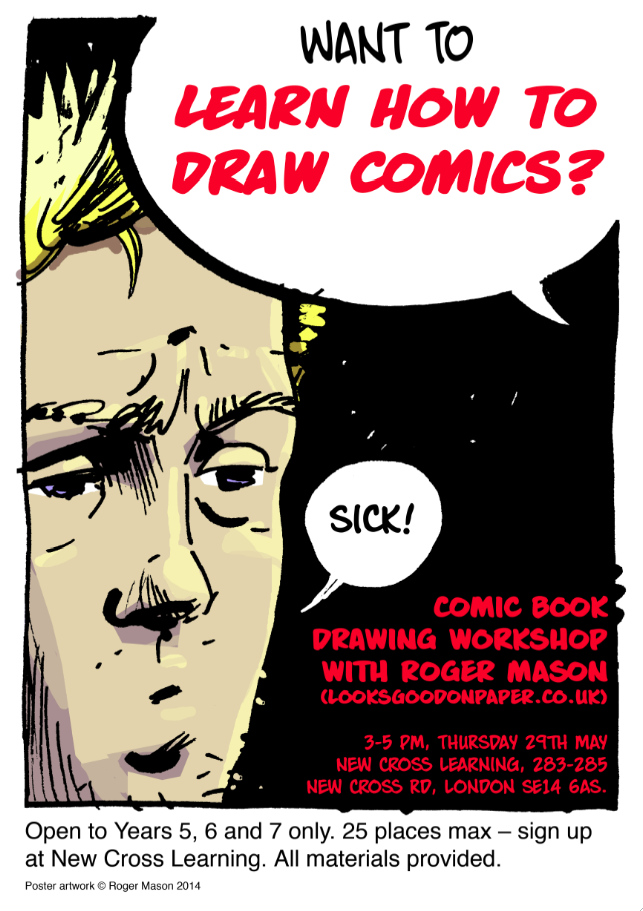 Poster for comic book drawing workshop by Roger Mason