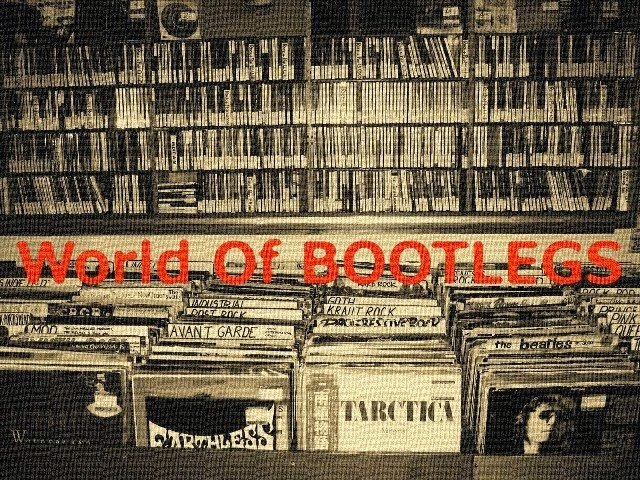 World Of BOOTLEGS