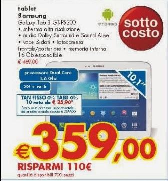In offerta a tasso zero e con prezzo sottocosto il nuovo Galaxy Tab 3 P5200 capace anche di telefonare