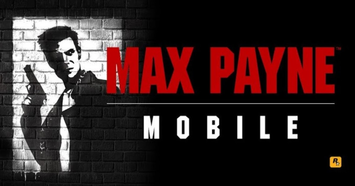 Max Payne Mobile Apk + SD Data (All Devices)