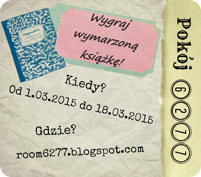 http://room6277.blogspot.ie/2015/03/wygraj-wymarzona-ksiazke-konkurs.html