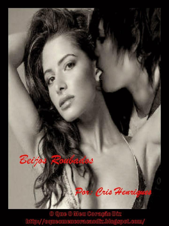 Poesia, Amor, Paixão, Saudades, Desejo, Beijos, LGBT, Mulheres Apaixonadas, O Que O Meu Coração Diz, Cris Henriques, http://oqueomeucoracaodiz.blogspot.com