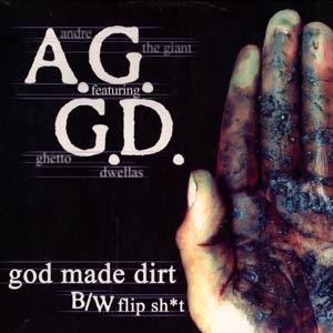 A.G. – God Made Dirt / Ghetto Dwellas – Flip Shit (VLS) (2001) (320 kbps)
