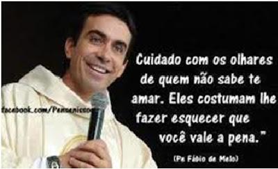 12 Mensagens e Frases do Padre Fabio de Melo - Frases Curtas