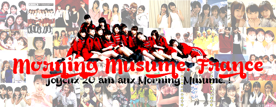 Morning Musume。France
