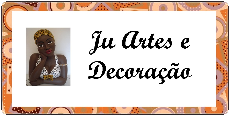 Ju Artes & Decoração
