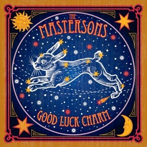 THE MASTERSONS - Good luck charm - LOS MEJORES DISCOS DEL 2014
