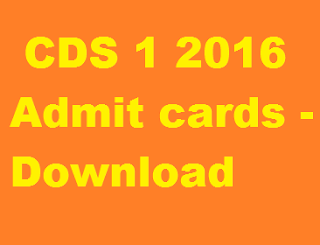 CDS 1 2016 Admit cards - Download