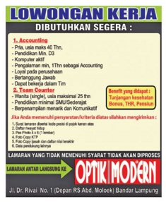 Lowongan Kerja OPTIK MODERN 2015 Terbaru Di Lampung, Lowongan Kerja SMA/ SMK OPTIK MODERN 2015 Terbaru, Lowongan Kerja D3 OPTIK MODERN 2015 Terbaru, Lowongan Kerja D1 OPTIK MODERN 2015 Terbaru, Lowongan Kerja S1/ Sarjana OPTIK MODERN 2015 Terbaru, Lowongan Kerja Administrasi OPTIK MODERN 2015 Terbaru, Lowongan Kerja Accounting OPTIK MODERN 2015 Terbaru, Lowongan Kerja Driver/ Sopir OPTIK MODERN 2015 Terbaru, Lowongan Kerja Satpam/ Scurity OPTIK MODERN 2015 Terbaru, Lowongan Kerja Staff OPTIK MODERN 2015 Terbaru, Lowongan Kerja CS/ Costumer Service di OPTIK MODERN 2015 Terbaru, Lowongan Kerja IT di OPTIK MODERN 2015 Terbaru, Karir Lampung di OPTIK MODERN 2015 Terbaru, Alamat Lengkap OPTIK MODERN 2015 Terbaru, Struktur Organisasi OPTIK MODERN 2015 Terbaru, Email OPTIK MODERN 2015, No Telepon OPTIK MODERN 2015 Website/ Situs Resmi OPTIK MODERN 2015 Terbaru, Gaji Standar UMR di OPTIK MODERN 2015 Terbaru, Daftar Cabang Perusahaan OPTIK MODERN 2015 Terbaru, Lowongan Kerja Penipuan OPTIK MODERN 2015 Terbaru, Lowongan Kerja OPTIK MODERN 2015 Terbaru di Bandar Lampung, Lowongan Kerja OPTIK MODERN 2015 Terbaru di Metro, Lowongan Kerja OPTIK MODERN 2015 Terbaru di Bandar Jaya, Lowongan Kerja OPTIK MODERN 2015 Terbaru di Liwa, Lowongan Kerja OPTIK MODERN 2015 Terbaru di Kalianda, Lowongan Kerja OPTIK MODERN 2015 Terbaru di Tulang Bawang, Lowongan Kerja OPTIK MODERN 2015 Terbaru di Pringsewu, Lowongan Kerja OPTIK MODERN 2015 Terbaru di Kota bumi, Lowongan Kerja OPTIK MODERN 2015 Terbaru di Krui, Lowongan Kerja OPTIK MODERN 2015 Terbaru di Natar, Lowongan Kerja OPTIK MODERN 2015 Terbaru di Blambangan Umpu, Lowongan Kerja OPTIK MODERN 2015 Terbaru di Panaragan Jaya, Lowongan Kerja OPTIK MODERN 2015 Terbaru di Sukadana, Lowongan Kerja OPTIK MODERN 2015 Terbaru di Gunung Sugih, Lowongan Kerja OPTIK MODERN 2015 Terbaru di Wiralaga Mulya, Lowongan Kerja OPTIK MODERN 2015 Terbaru di Gedong Tataan, Lowongan Kerja OPTIK MODERN 2015 Terbaru di Surabaya, Lowongan Kerja OPTIK MODERN 2015 Te