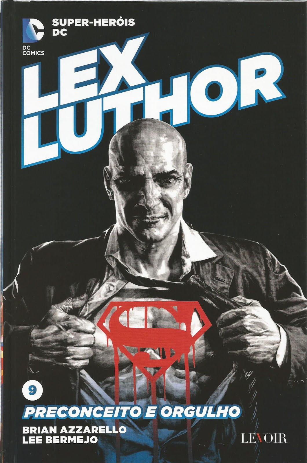 Lex Luthor - Preconceito e Orgulho