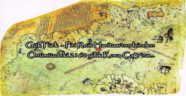 Piri Reis Haritası'nın İzinden...