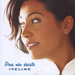 Iveline - Deus N�o Desiste (Playback) 2004