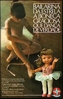 propaganda boneca Bailarina Estrela - 1979.  os anos 70; propaganda na década de 70; Brazil in the 70s, história anos 70; Oswaldo Hernandez;