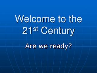 Problemas sobre informática Welcome+to+the+21st+Cent