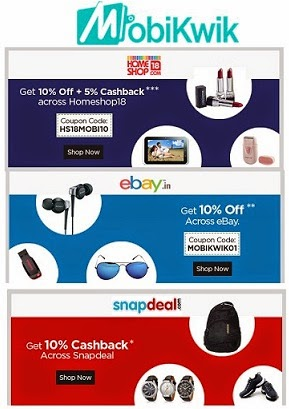 Mobikwik Wallet Offer: Shop with ebay | Snapdeal | Homeshop18 using Mobikwik Wallet & Get Extra 10% Off on All Products