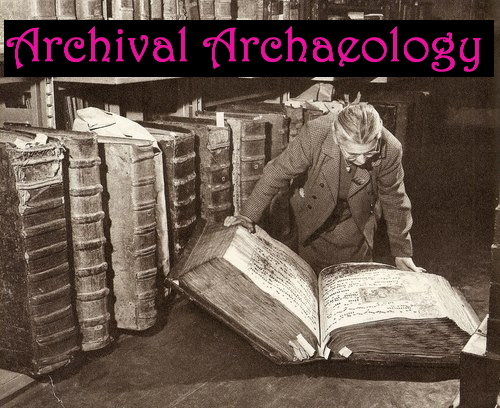 Archival Archaeology