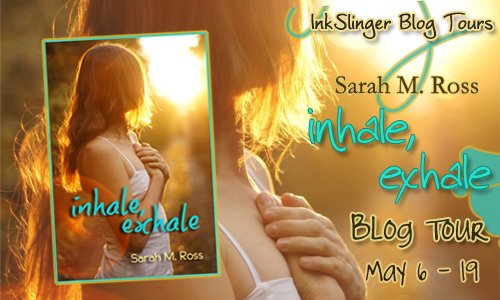REVIEW and GIVEAWAY: Inhale/Exhale by Sarah M. Ross