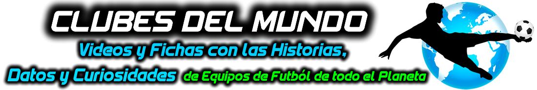 Clubes del Mundo del Fútbol