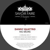 Danny Quattro No More Savoir Faire Musique