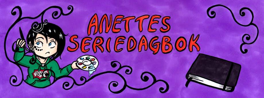 Anettes Seriedagbok