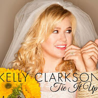 Kelly Clarkson. Tie It Up