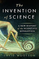 The Invention of Science by David Wootton