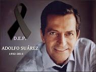 Adolfo Suárez in memorian