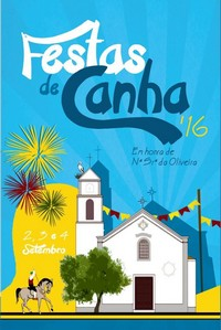 Canha(Montijo)- Festas em Hª de Nª Srª da Oliveira 2016- 2 a 4 Setembro