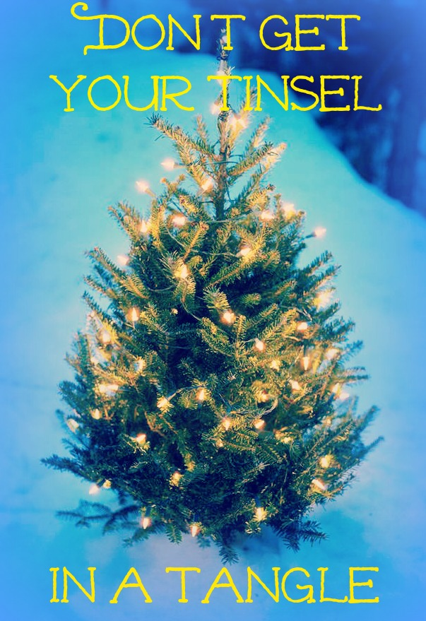 Creative Country Quote Saying for Christmas: Don't Get Your Tinsel in a Tangle