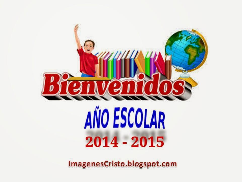 bienvenido  año escolar 2014 - 2015