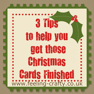 3 Tips to help you get those Christmas Cards Finished on Time