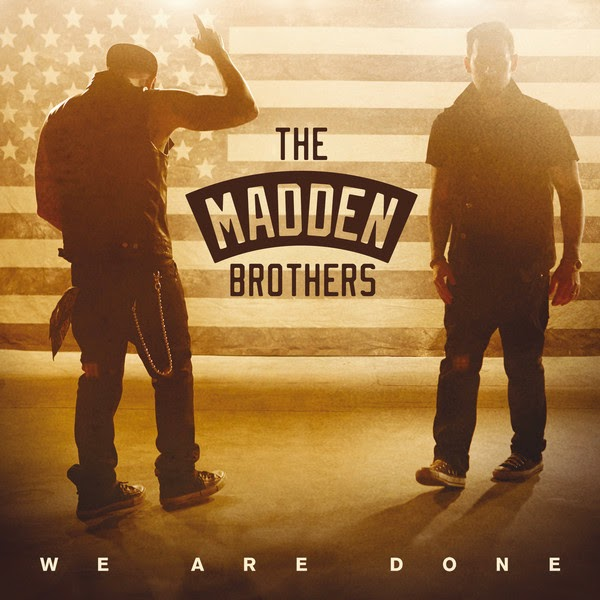The Madden Brothers - We Are Done - Single Cover