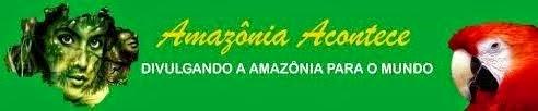 Blog Amazônia Acontece