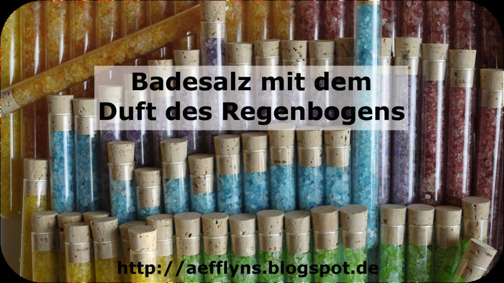 http://aefflyns.blogspot.de/2014/02/badesalz-mit-dem-duft-des-regenbogens.html