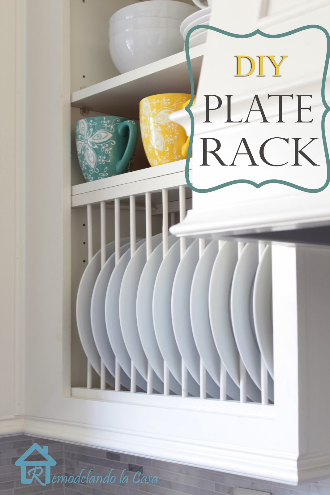 a regular cabinet is giving a plate rack with round and square dowels & DIY - Inside Cabinet Plate Rack - Remodelando la Casa