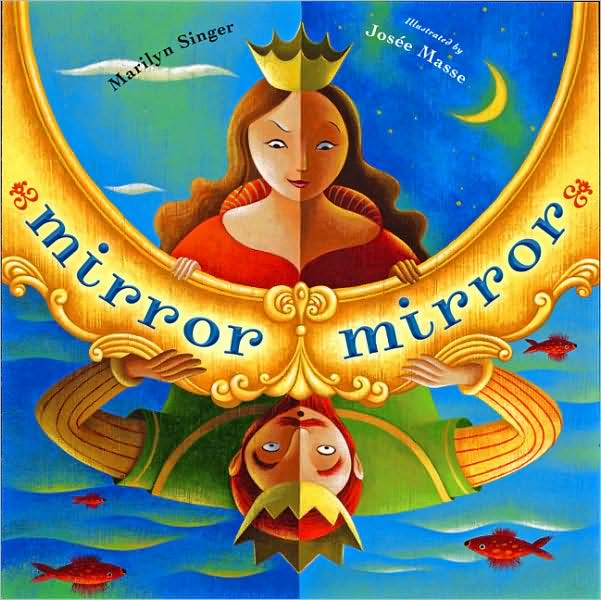 Books 4 learning picture book poetry mirror mirror by for Mirror books