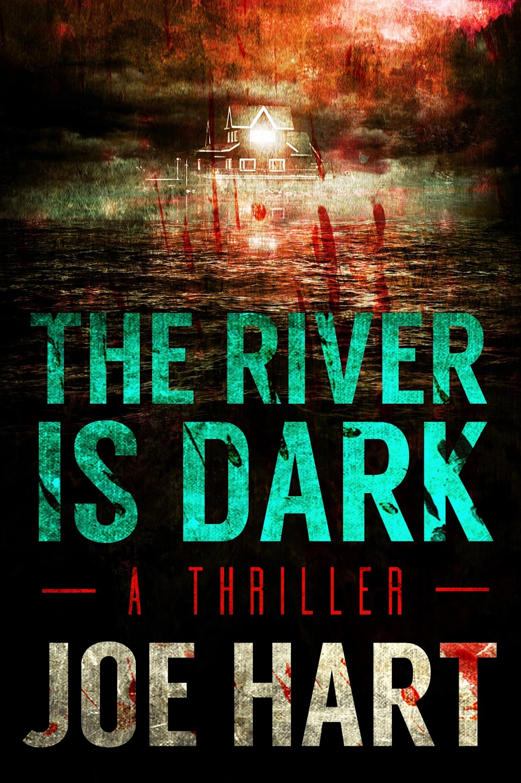 Joe Hart: Five Things I Learned Writing The River Is Dark