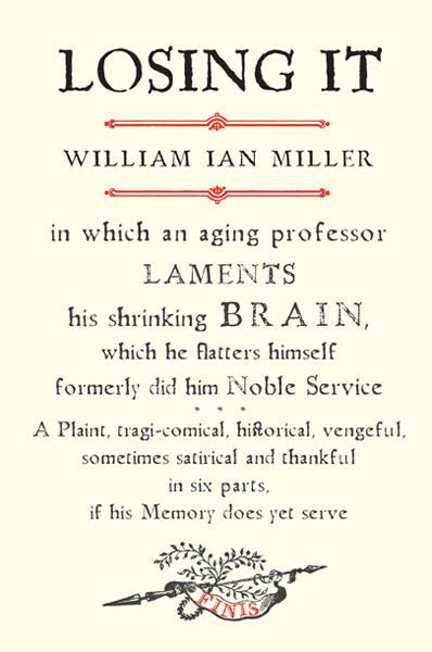 The Page 99 Test: William Ian Miller\'s \