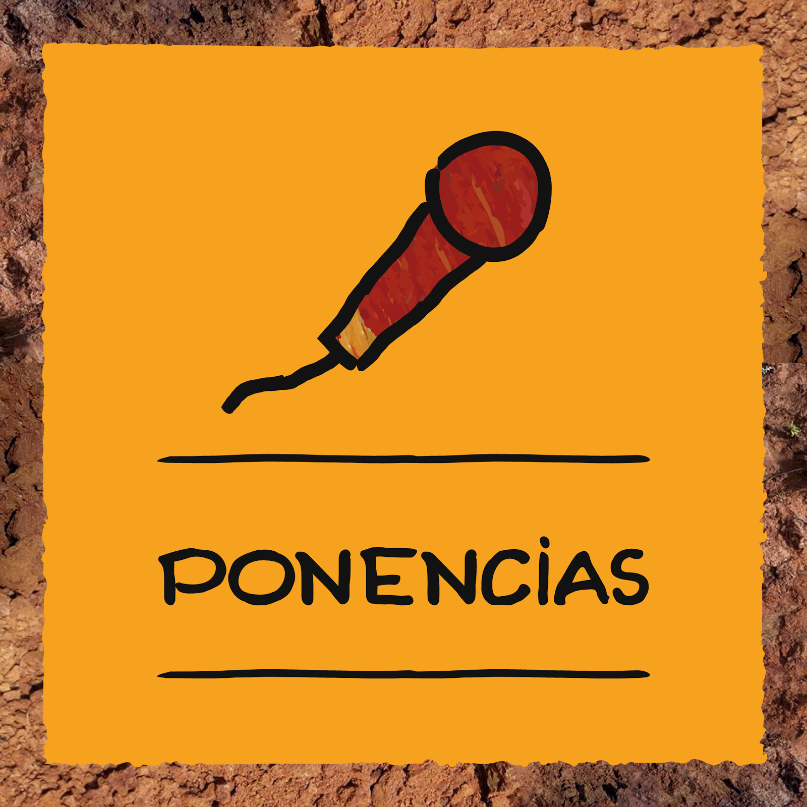 PONENCIAS / MESAS REDONDAS