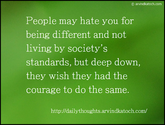Daily Thought, People, Different, Courage, Hate, Wish,
