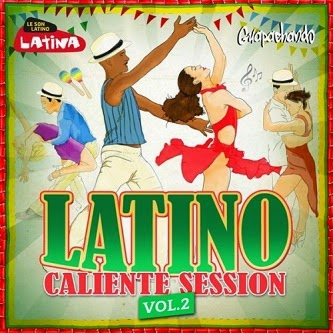 latino caliente session vol 2 bachata salsa merengue latino 2014 baixarcdsdemusicas Latino Caliente Session, Vol. 2 (Bachata, Salsa, Merengue, Latino) 2014