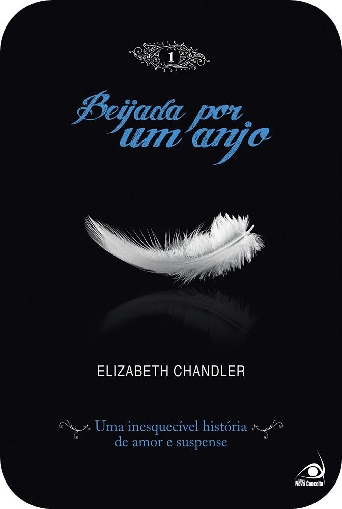 kissed by an angel elizabeth chandler pdf