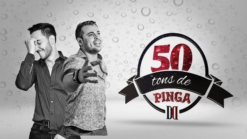 Denner e Douglas - 50 Tons de Pinga