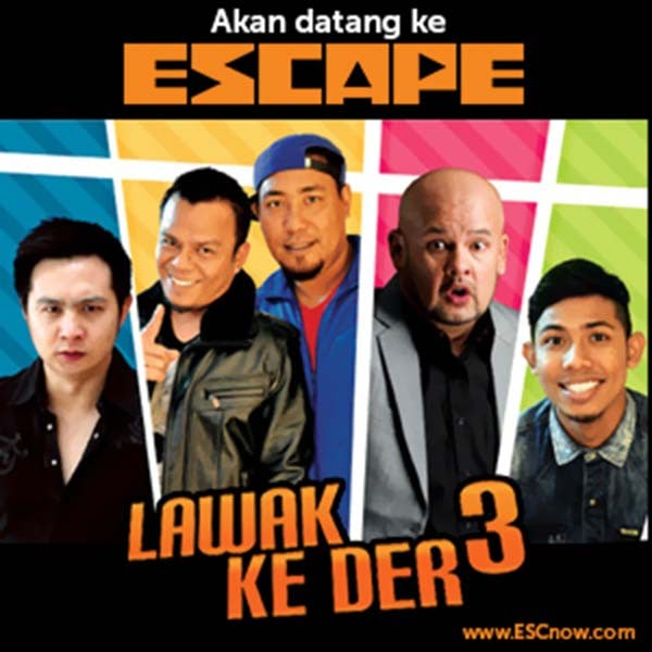 Lawak Ke Der 3 With You Escape