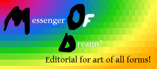 MessengerOfDreams' Editorial for Art Of All Forms