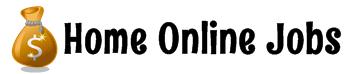 Home Online Jobs