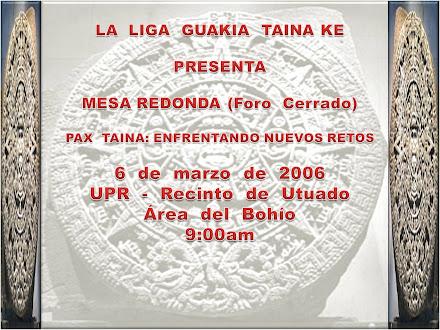 Recordando  Mesa  Redonda: Pax  Taina  2006