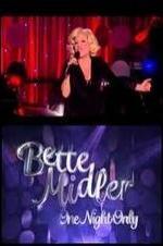 Watch Bette Midler: One Night Only Online Free Putlocker